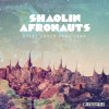 ALBUM: The Shaolin Afronauts – Quest Under Capricorn
