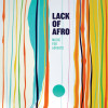 ALBUM: Lack of Afro – Music for Adverts
