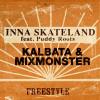 7: Kalbata & Mixmonster – Inna Skateland
