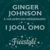 7: Ginger Johnson – I Jool Omo