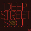 ALBUM: Deep Street Soul – Come Alive!