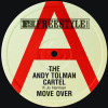 7: The Andy Tolman Cartel – Move Over
