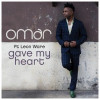 DIGI: Omar –  Gave My Heart ft. Leon Ware
