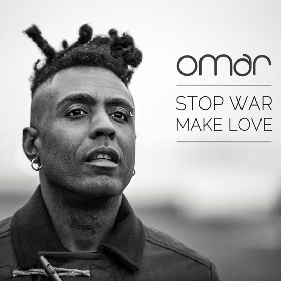 Omar - Stop War, Make Love