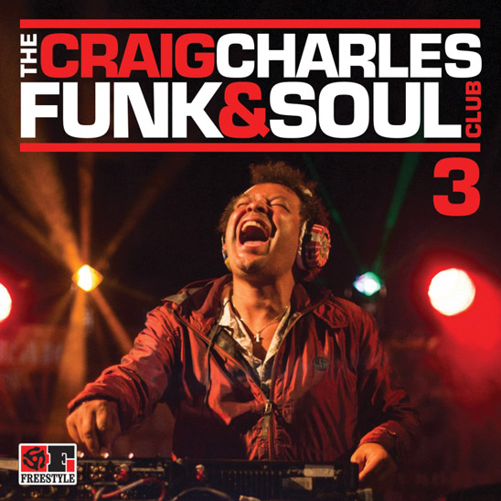 The Craig Charles Funk & Soul Club Vol.3